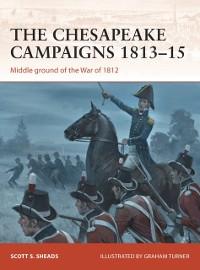 Cover Chesapeake Campaigns 1813 15