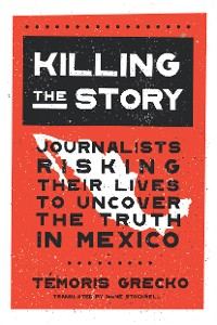 Cover Killing the Story