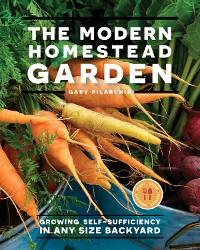 Cover The Modern Homestead Garden