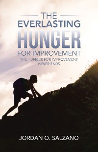 Cover The Everlasting Hunger for Improvement