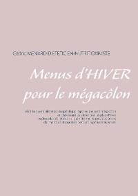 Cover Menus d'hiver pour le mégacôlon