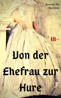 Cover Von der Ehefrau zur Hure