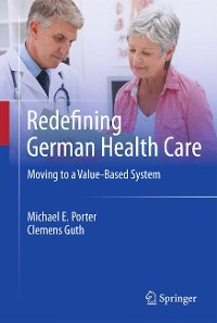 Cover Redefining German Health Care