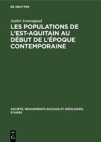 Cover Les populations de l'est-aquitain au début de l'époque contemporaine