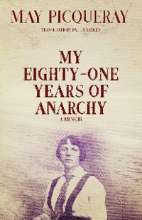Cover My Eighty-One Years of Anarchy