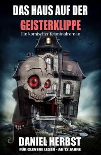 Cover Das Haus auf der Geisterklippe