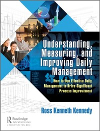 Cover Understanding, Measuring, and Improving Daily Management