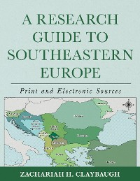 Cover A Research Guide to Southeastern Europe