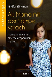 Cover Als Mama mit der Lampe sprach