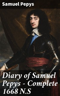 Cover Diary of Samuel Pepys — Complete 1668 N.S