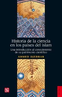 Cover Historia de la ciencia en los países del islam