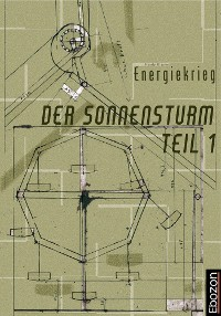 Cover Der Sonnensturm Teil 1 Energiekrieg