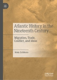 Cover Atlantic History in the Nineteenth Century