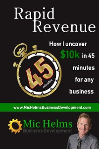 Cover Rapid Revenue: How I Uncover $10k In 45 Minutes for Any Business