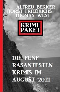 Cover Krimi Paket Die fünf rasantesten Krimis im August 2021