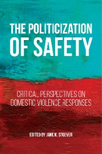 Cover The Politicization of Safety