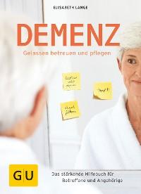 Cover Demenz - gelassen betreuen und pflegen