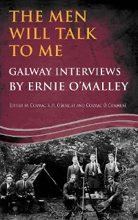 Cover The Men Will Talk to Me(Ernie O'Malley series Galway)