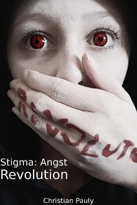 Cover Stigma: Angst - Revolution