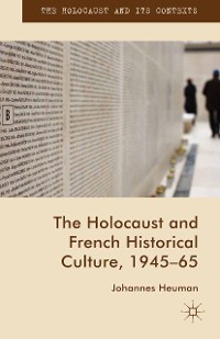 Cover The Holocaust and French Historical Culture, 1945–65