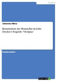 """Cover Restauration der Monarchie in John Dryden's Tragödie """"Oedipus"""""""