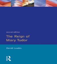 Cover Reign of Mary Tudor