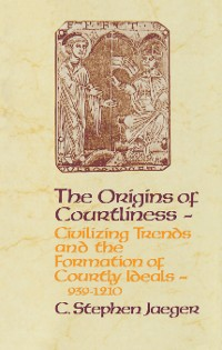 Cover The Origins of Courtliness