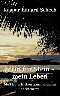 Cover Stein für Stein, mein Leben