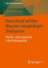 Cover Deutschland auf dem Weg zum zweigliedrigen Schulsystem