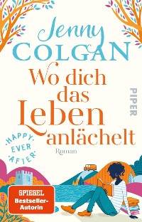 Cover Happy Ever After – Wo dich das Leben anlächelt