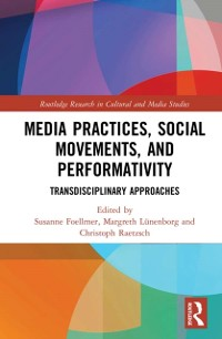 Cover Media Practices, Social Movements, and Performativity