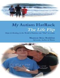 Cover My Autism HatRack - The Life Flip