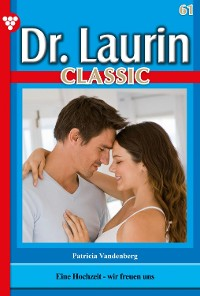 Cover Dr. Laurin Classic 61 – Arztroman