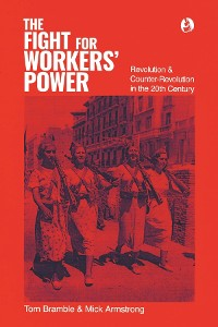 Cover The fight for workers' power