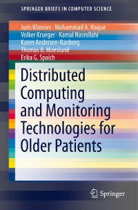 Cover Distributed Computing and Monitoring Technologies for Older Patients