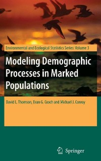 Cover Modeling Demographic Processes in Marked Populations