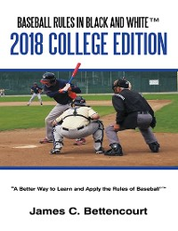 Cover Baseball Rules in Black and White™: 2018 College Edition