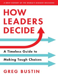 Cover How Leaders Decide