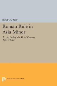 Cover Roman Rule in Asia Minor, Volume 1 (Text)