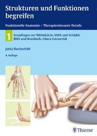 Cover Strukturen und Funktionen begreifen, Funktionelle Anatomie