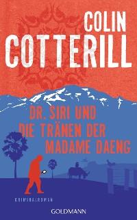 Cover Dr. Siri und die Tränen der Madame Daeng