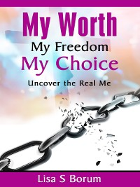 Cover My Worth My Freedom My Choice