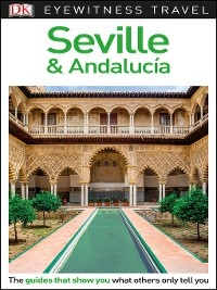 Cover DK Eyewitness Travel Guide Seville and Andalucía