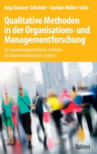 Cover Qualitative Methoden in der Organisations- und Managementforschung