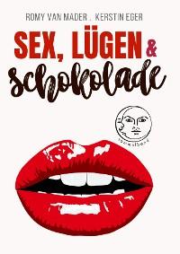 Cover Sex, Lügen & Schokolade