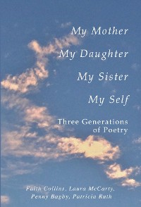 Cover My Mother, My Daughter, My Sister, My Self