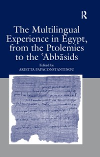 Cover Multilingual Experience in Egypt, from the Ptolemies to the Abbasids