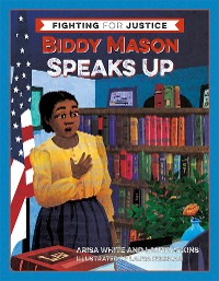 Cover Biddy Mason Speaks Up