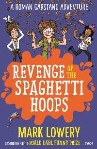 Cover Revenge of the Spaghetti Hoops