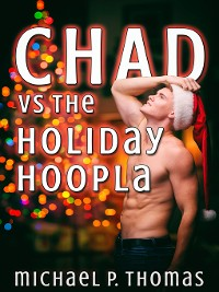 Cover Chad vs. the Holiday Hoopla
